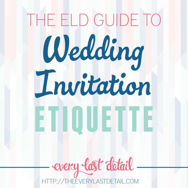 Wedding Invitation Etiquette | Every Last Detail Contributor