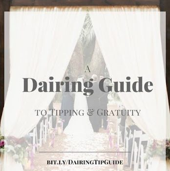 A Dairing guide to Tipping + Gratuity